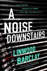 A Noise Downstairs - Linwood Barclay - Hachette Australia - The Clothesline