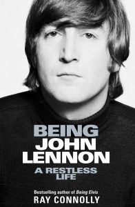 Being John Lennon - Ray Connolly - Hachette Australia - The Clothesline