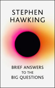 Brief Answers To The Big Questions - Stephen Hawking - Hachette Australia - The Clothesline