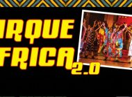 CIRQUE AFRICA: Impressive Acrobatics Performed To Hypnotic Beat Of African Drums  ~ Adelaide Fringe 2019 Review