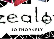 ZEALOT – A BOOK ABOUT CULTS by Jo Thornely: I Love The Leader!!!! ~ Hachette Book Review