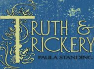 Truth & Trickery: The Latest Musical Offering From Adelaide's Paula Standing ~ CD Review