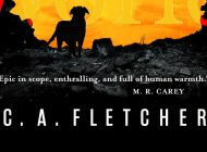 A BOY AND HIS DOG AT THE END OF THE WORLD by C.A. Fletcher: It's Life Griz, But Not As We Know It ~ Book Review