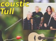 Acoustic Tull: Presenting Their Own Take On The Classic Sounds Of Jethro Tull ~ Adelaide Guitar Festival 2019 Interview