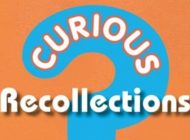 CURIOUS RECOLLECTIONS – LIFE IN THE CURIOSITY SHOW by Rob Morrison ~ Book Review