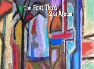 The First Third 2nd Album Springs Forth ~ CD Review