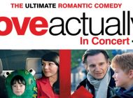 Love Actually In Concert With Full Orchestra @ Adelaide Entertainment Centre ~ Media Release