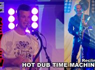RECLINE By Hot Dub Time Machine: Just Takin' It Easy ~ Adelaide Fringe 2021 Review