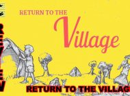 Return To The Village: Beautifully Interactive Village Fun ~ Adelaide Fringe 2021 Review