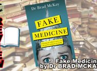FAKE MEDICINE: EXPOSING THE WELLNESS CRAZES, CONS AND QUACKS COSTING US OUR HEALTH: Doctor, Doctor, Gimme The News… ~ Book Review
