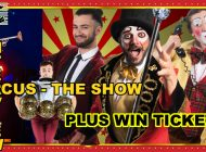 CIRCUS ~ The Show @ Her Majesty's Theatre: Let The School Holiday Family Circus Fun Begin ~ Interview