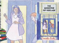 THE MONSTER OF HER AGE by Danielle Binks: Tigers Are Not Afraid ~ Book Review