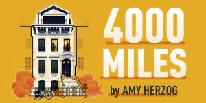 4000 Miles - AUTG - Amy Herzog