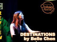 Destinations by Belle Chen: A Journey Of Music Of One ~ OzAsia Review