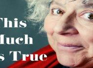 THIS MUCH IS TRUE by Miriam Margolyes: Wicked Child! ~ Book Review